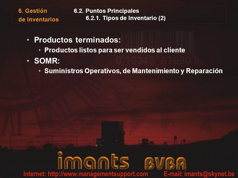 6. Gestión de Inventarios 6.2. Puntos Principales 6.2.1. Tipos de Inventario (2) Productos terminados: Productos listos para ser vendidos al cliente S