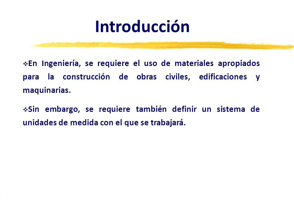 En Ingeniería, se requiere el uso de materiales apropiados para la construcción de obras civiles, edificaciones y maquinarias. Sin embargo, se requier