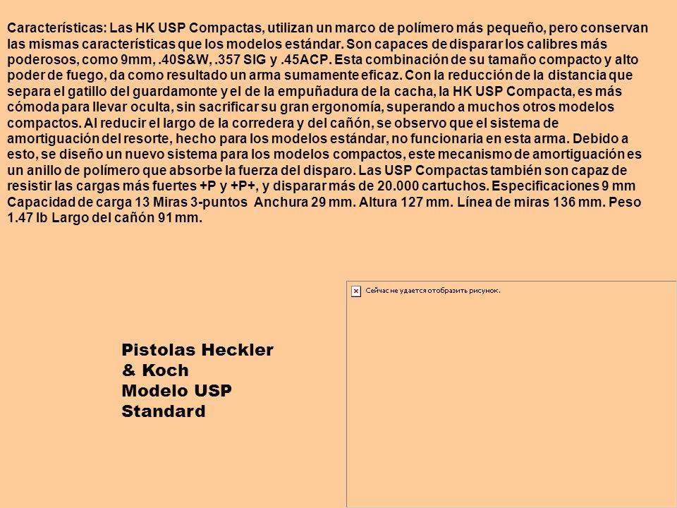 Características: Las HK USP Compactas, utilizan un marco de polímero más pequeño, pero conservan las mismas características que los modelos estándar.