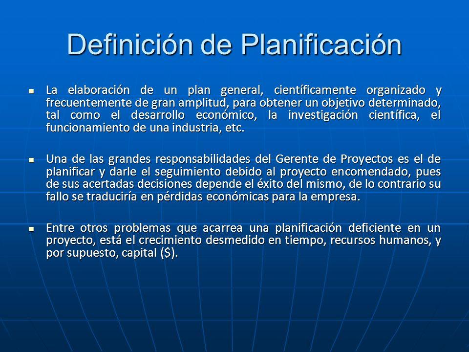 Definición de Planificación La elaboración de un plan general, científicamente organizado y frecuentemente de gran amplitud, para obtener un objetivo