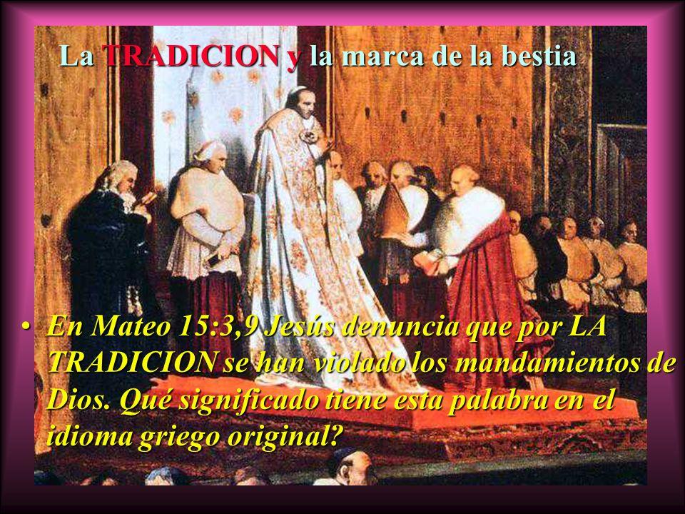 Algunas de las falsas enseñanzas que se han introducido gracias a la TRADICION El uso del agua bendita - Papa Alejandro I (año 113); La celebración de