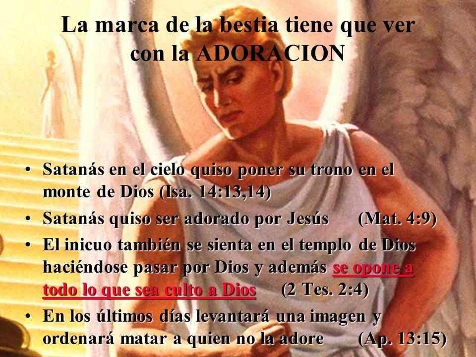 LA FORMA COMO SE RECIBE LA MARCA DE LA BESTIA Y el tercer ángel le siguió diciendo a gran voz: Si alguno ADORA a la bestia y a su imagen, y recibe la