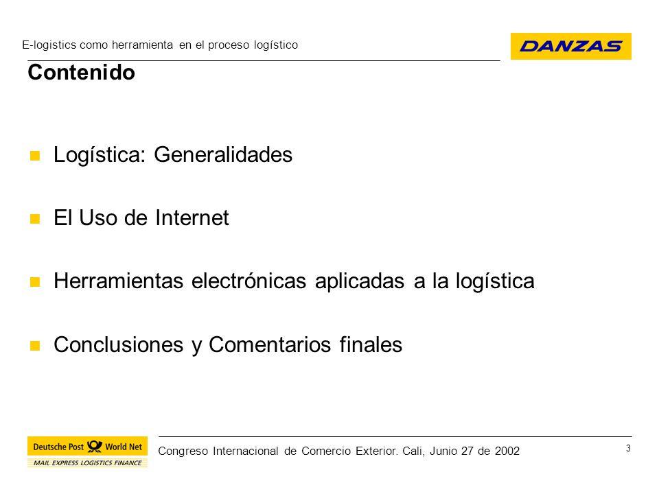 E-logistics como herramienta en el proceso logístico 14 Congreso Internacional de Comercio Exterior.