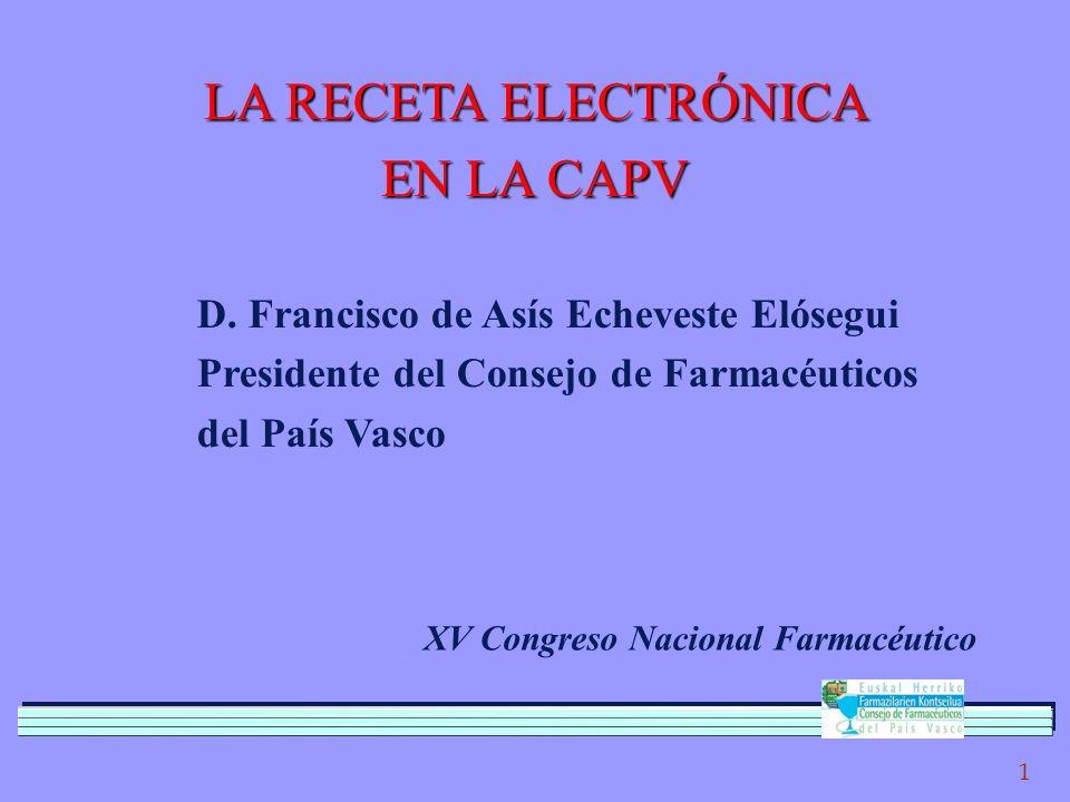 1 LA RECETA ELECTRÓNICA EN LA CAPV D.