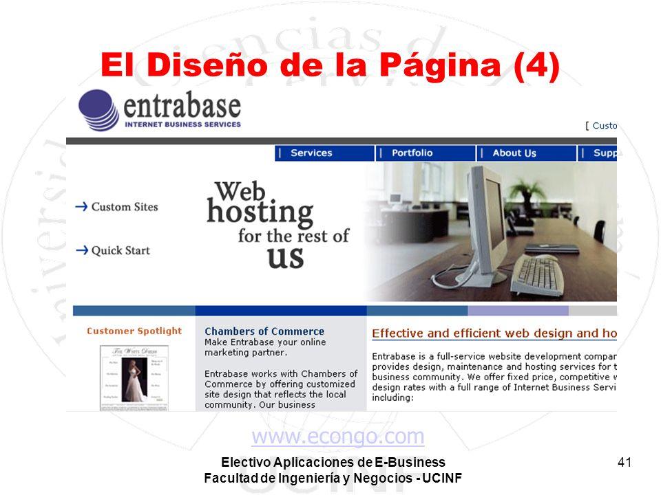 Electivo Aplicaciones de E-Business Facultad de Ingeniería y Negocios - UCINF 41 El Diseño de la Página (4) www.econgo.com