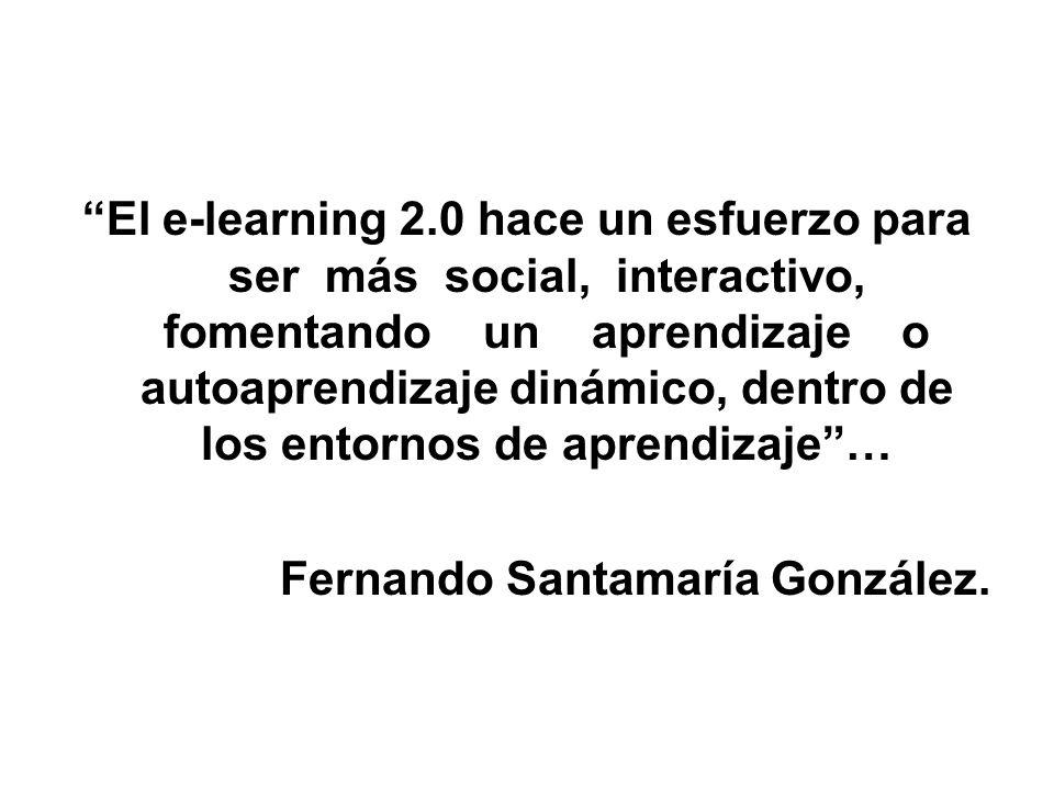 El e-learning 2.0 hace un esfuerzo para ser más social, interactivo, fomentando un aprendizaje o autoaprendizaje dinámico, dentro de los entornos de a