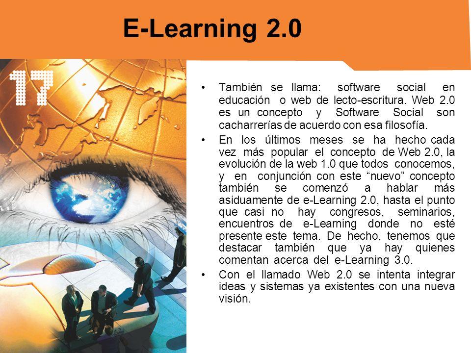 Se denomina e-learning 2.0 principalmente el: Hacer uso de las herramientas y servicios de la Web 2.0 en los procesos educativos, ya sean estos más o menos estructurados.