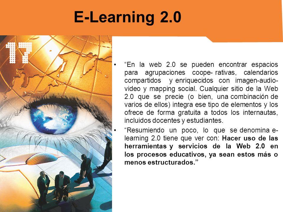 Según STEPHEN DOWNES: el E-Learning 2.0 potencia al alumno, es decir que habilita al alumno a dirigir su aprendizaje.