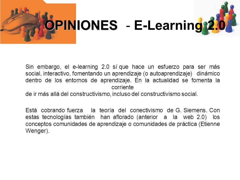 Sin embargo, el e-learning 2.0 sí que hace un esfuerzo para ser más social, interactivo, fomentando un aprendizaje (o autoaprendizaje) dinámico dentro
