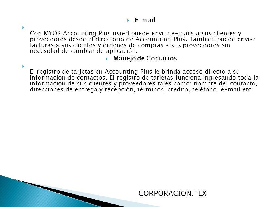 E-mail Con MYOB Accounting Plus usted puede enviar e-mails a sus clientes y proveedores desde el directorio de Accountitng Plus. También puede enviar