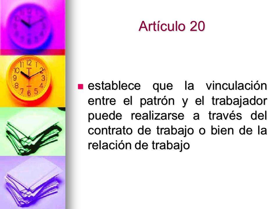 Artículo 58 Jornada de trabajo es el tiempo durante el cual el trabajador esta a disposición del patrón para desempeñar el trabajo para el cual fue contratado.