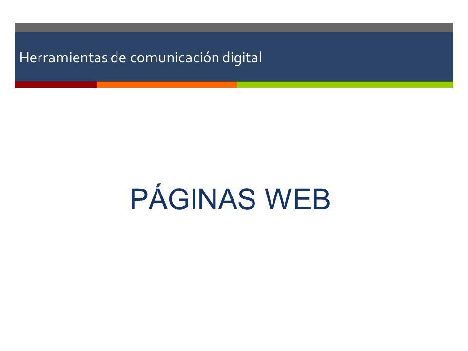 Herramientas de comunicación digital PÁGINAS WEB