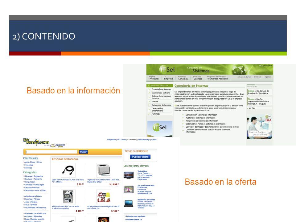 2) CONTENIDO Basado en la información Basado en la oferta