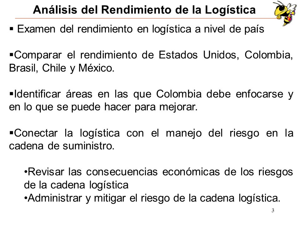 3 Examen del rendimiento en logística a nivel de país Comparar el rendimiento de Estados Unidos, Colombia, Brasil, Chile y México. Identificar áreas e