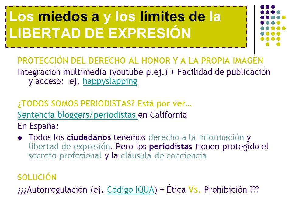 PROTECCIÓN DEL DERECHO AL HONOR Y A LA PROPIA IMAGEN Integración multimedia (youtube p.ej.) + Facilidad de publicación y acceso: ej. happyslappinghapp