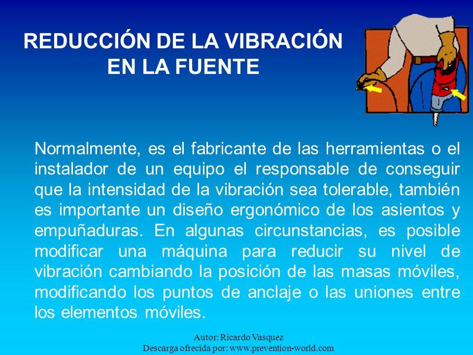 Autor: Ricardo Vasquez Descarga ofrecida por: www.prevention-world.com Normalmente, es el fabricante de las herramientas o el instalador de un equipo