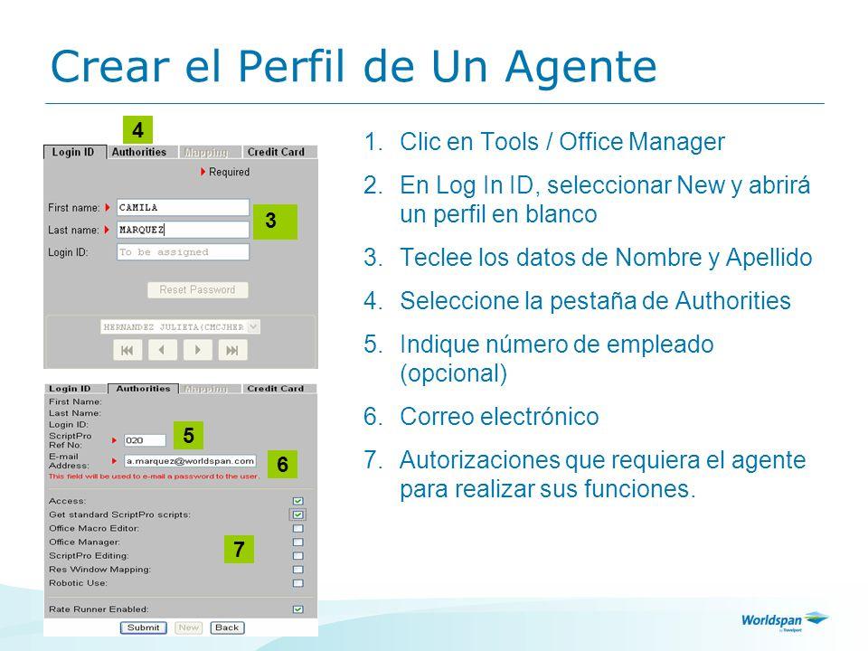 10 Crear el Perfil de Un Agente 1.Clic en Tools / Office Manager 2.En Log In ID, seleccionar New y abrirá un perfil en blanco 3.Teclee los datos de No