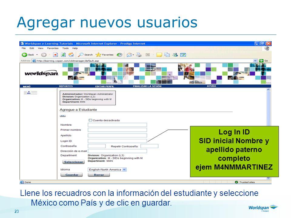 23 Llene los recuadros con la información del estudiante y seleccione México como País y de clic en guardar. Administrador de tutoriales de la agencia