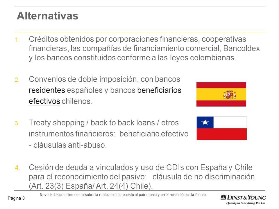 Novedades en el impuesto sobre la renta, en el impuesto al patrimonio y en la retención en la fuente Página 7 Patrimonio poseído en Colombia – numeral