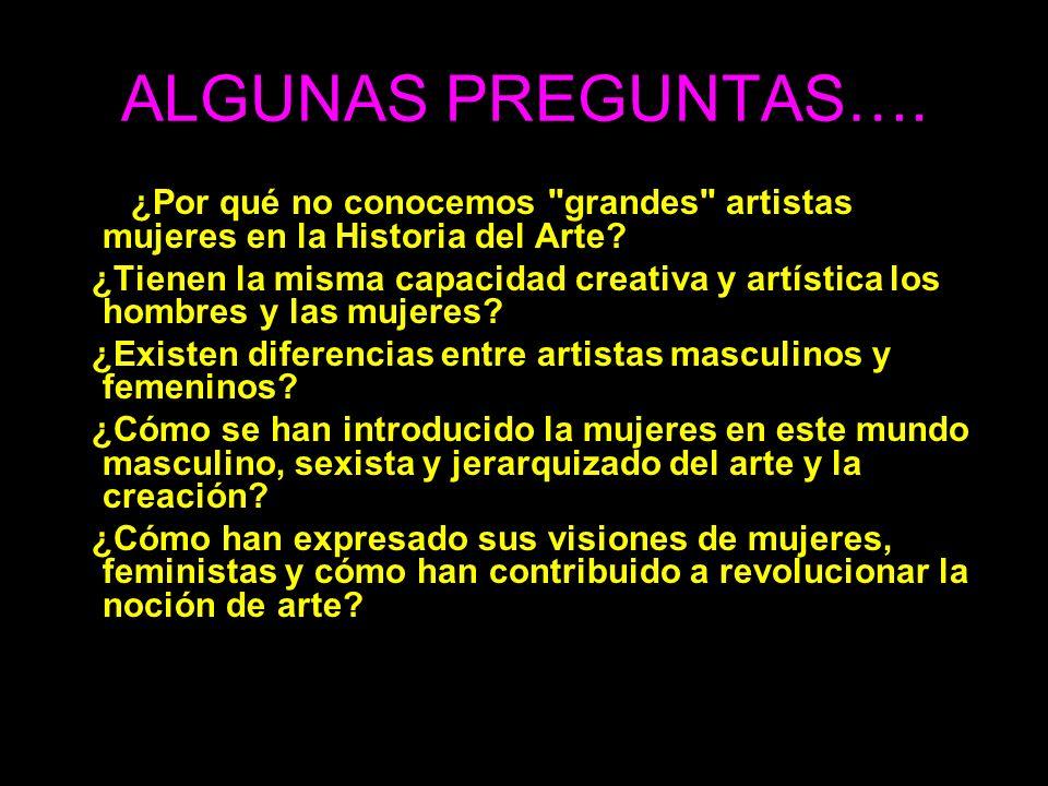 Si no conocemos el nombre de grandes mujeres artistas no es sólo debido al hecho de que la Historia del Arte haya sido escrita por hombres.