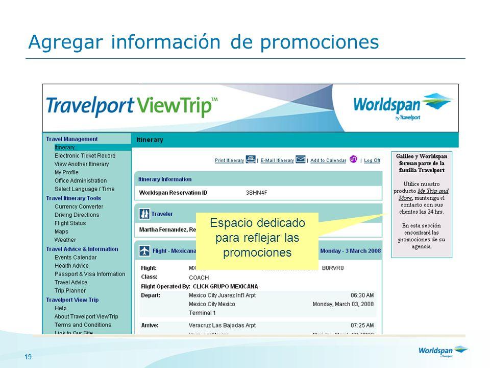 19 Agregar información de promociones De clic en Promociones Cargue el archivo de la promoción o ingrésela como texto e indique la validez de dicha pr