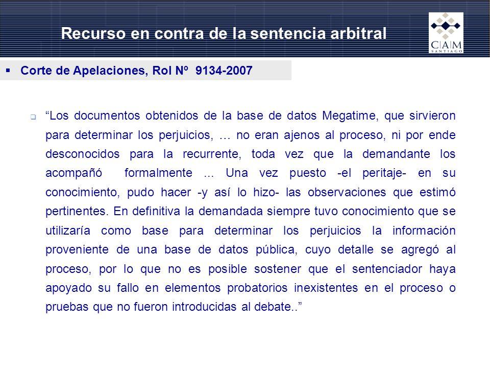 Recurso en contra de la sentencia arbitral Corte de Apelaciones, Rol Nº 9134-2007 Los documentos obtenidos de la base de datos Megatime, que sirvieron