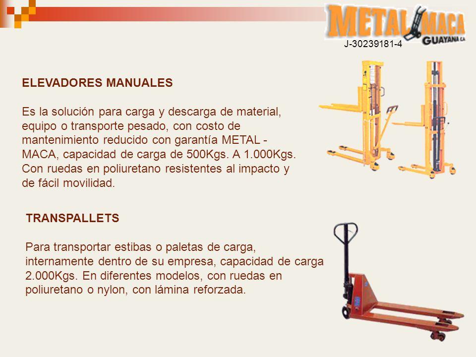 ELEVADORES MANUALES Es la solución para carga y descarga de material, equipo o transporte pesado, con costo de mantenimiento reducido con garantía MET