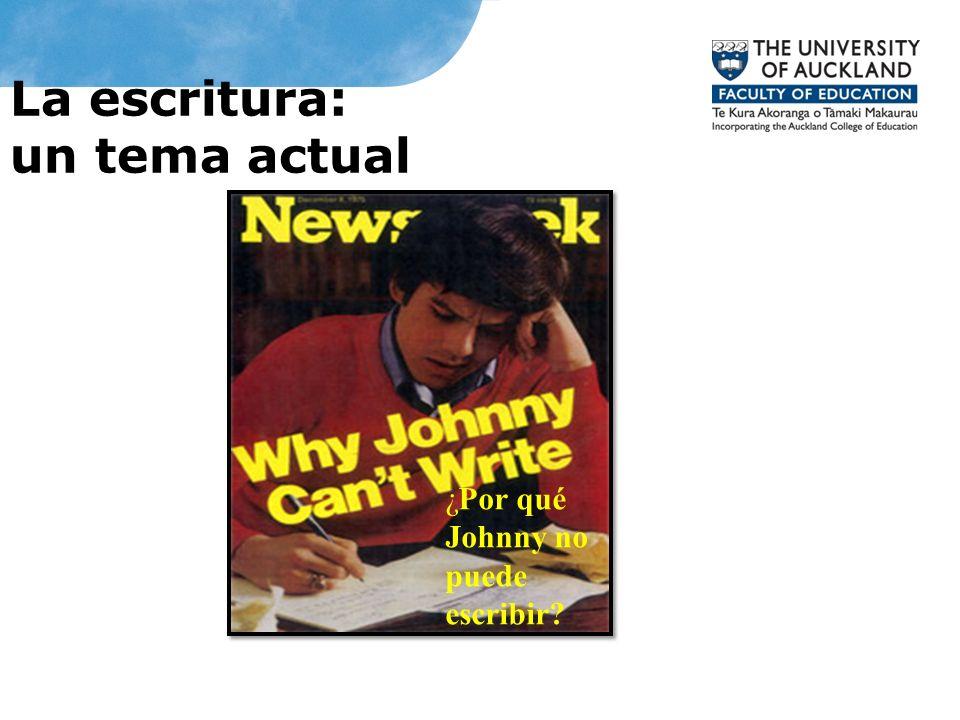 La escritura: un tema actual ¿Por qué Johnny no puede escribir?