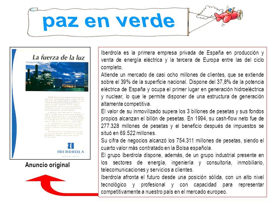 Iberdrola es la primera empresa privada de España en producción y venta de energía eléctrica y la tercera de Europa entre las del ciclo completo. Atie