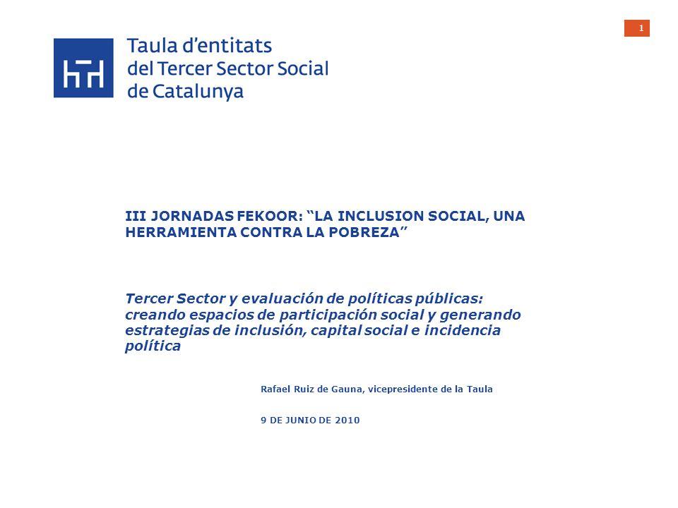2 PROPUESTA 1.Taula dentitats del Tercer Sector Social de Catalunya 2.