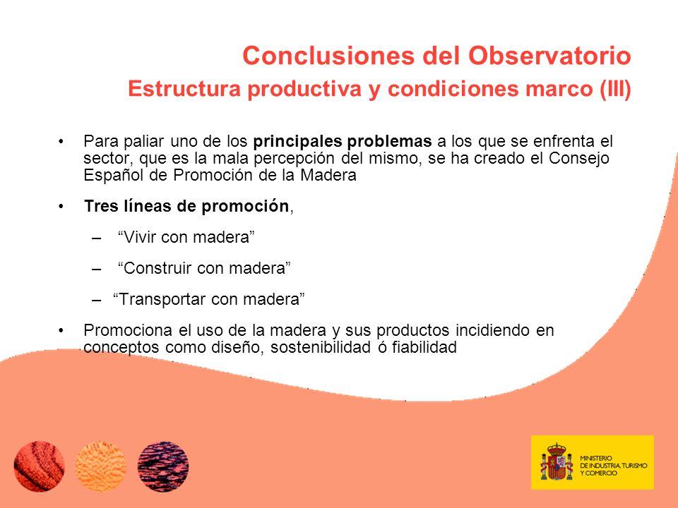Conclusiones del Observatorio E mpleo y formación (I) Cerca del 9% del empleo total de la industria (~234.000 empleados) en 2005 (58% fabricación mueble).