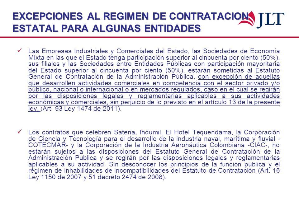 EXCEPCIONES AL REGIMEN DE CONTRATACION ESTATAL PARA ALGUNAS ENTIDADES Las Empresas Industriales y Comerciales del Estado, las Sociedades de Economía M