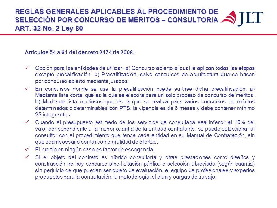 REGLAS GENERALES APLICABLES AL PROCEDIMIENTO DE SELECCIÓN POR CONCURSO DE MÉRITOS – CONSULTORIA ART. 32 No. 2 Ley 80 Artículos 54 a 61 del decreto 247