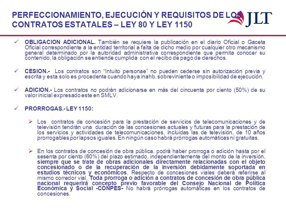 PERFECCIONAMIENTO, EJECUCIÓN Y REQUISITOS DE LOS CONTRATOS ESTATALES – LEY 80 Y LEY 1150 OBLIGACION ADICIONAL. También se requiere la publicación en e