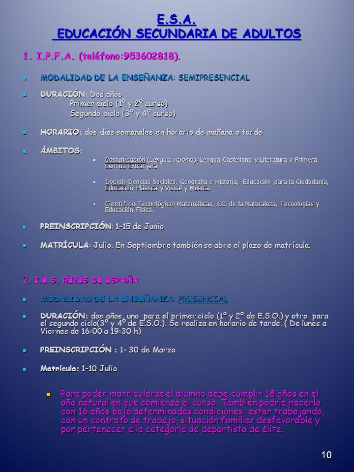 E.S.A. EDUCACIÓN SECUNDARIA DE ADULTOS 1. I.P.F.A.