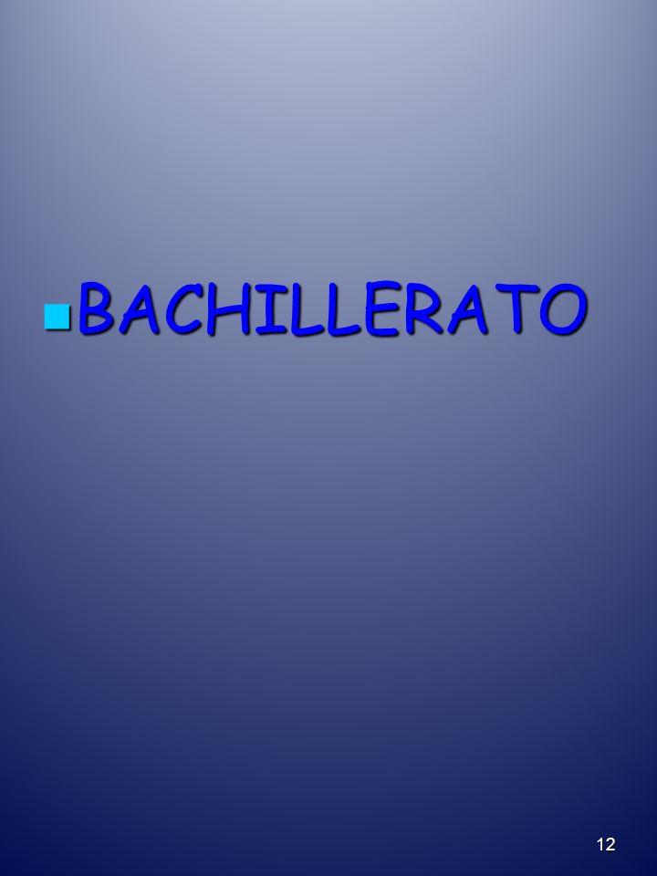 BACHILLERATO BACHILLERATO 12