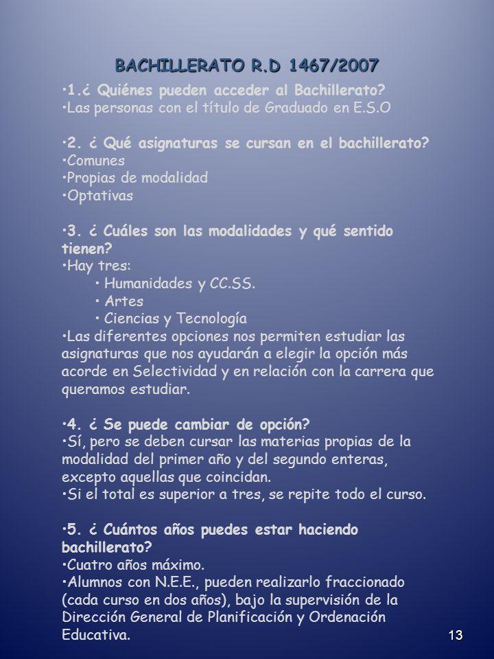BACHILLERATO R.D 1467/2007 13 1.¿ Quiénes pueden acceder al Bachillerato.