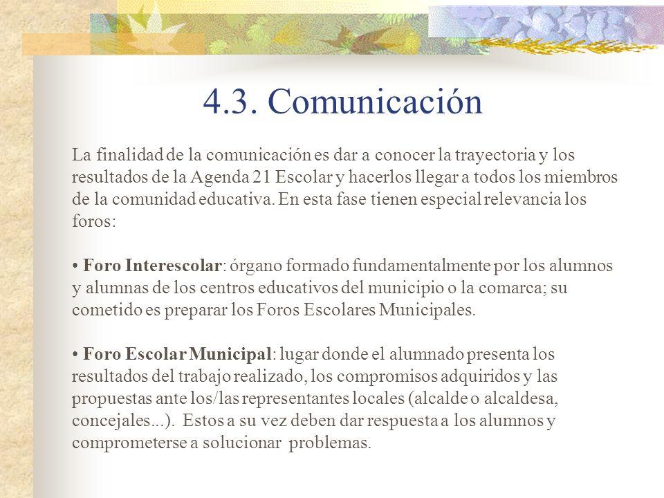 La finalidad de la comunicación es dar a conocer la trayectoria y los resultados de la Agenda 21 Escolar y hacerlos llegar a todos los miembros de la