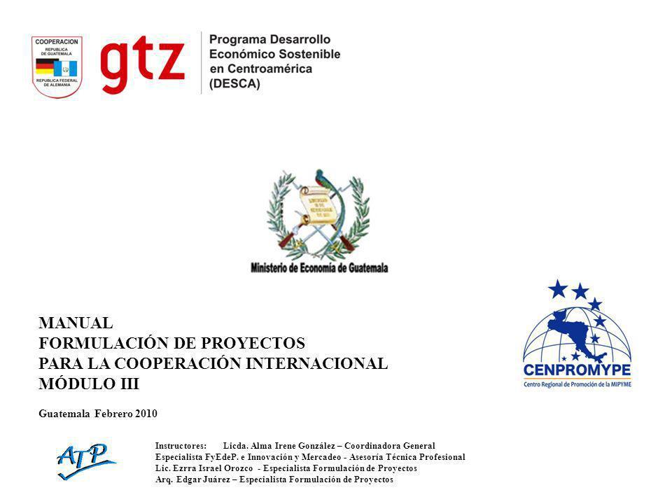 MANUAL FORMULACIÓN DE PROYECTOS PARA LA COOPERACIÓN INTERNACIONAL COMPONENTES Y CRITERIOS DE LA EVALUACIÓN