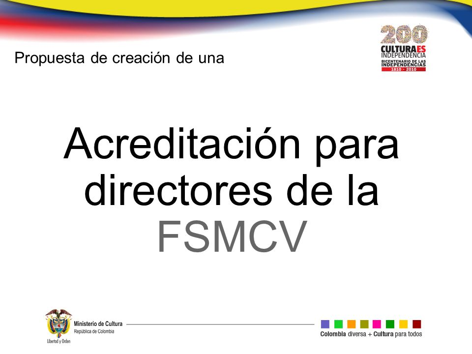 Acreditación para directores de la FSMCV Propuesta de creación de una