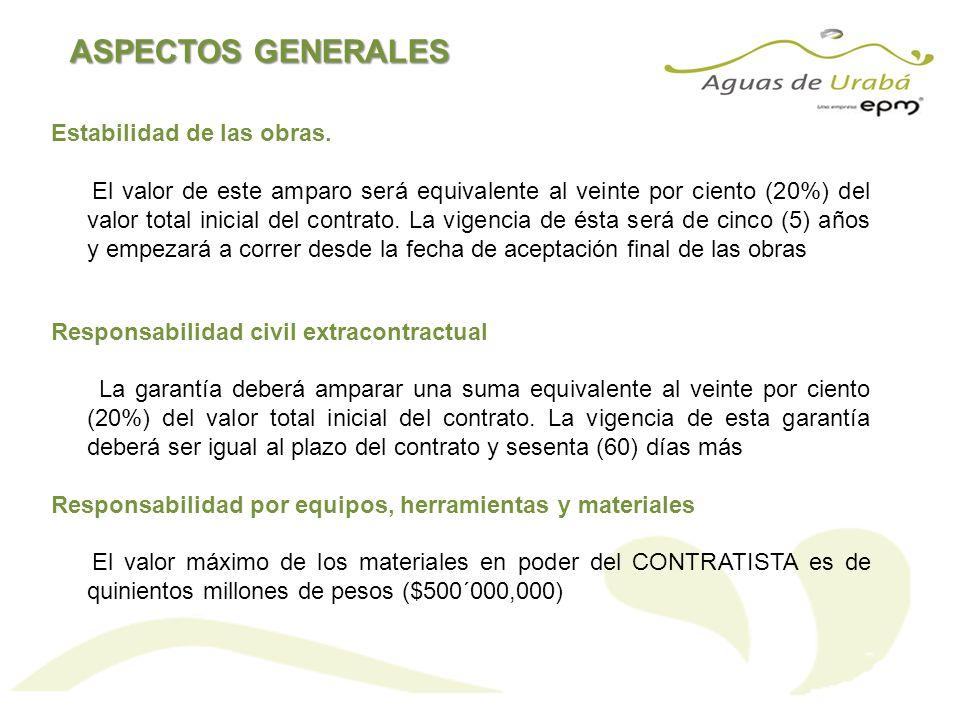 ASPECTOS GENERALES Estabilidad de las obras. El valor de este amparo será equivalente al veinte por ciento (20%) del valor total inicial del contrato.