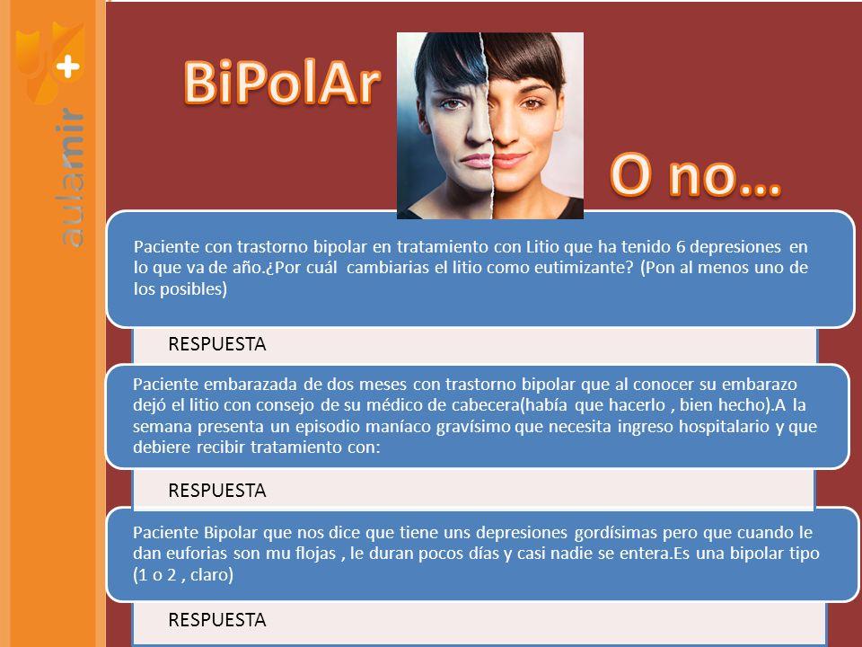 Paciente con trastorno bipolar en tratamiento con Litio que ha tenido 6 depresiones en lo que va de año.¿Por cuál cambiarias el litio como eutimizante