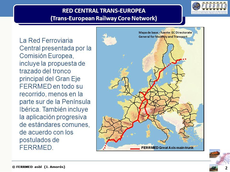 © FERRMED asbl (J. Amorós) La Red Ferroviaria Central presentada por la Comisión Europea, incluye la propuesta de trazado del tronco principal del Gra