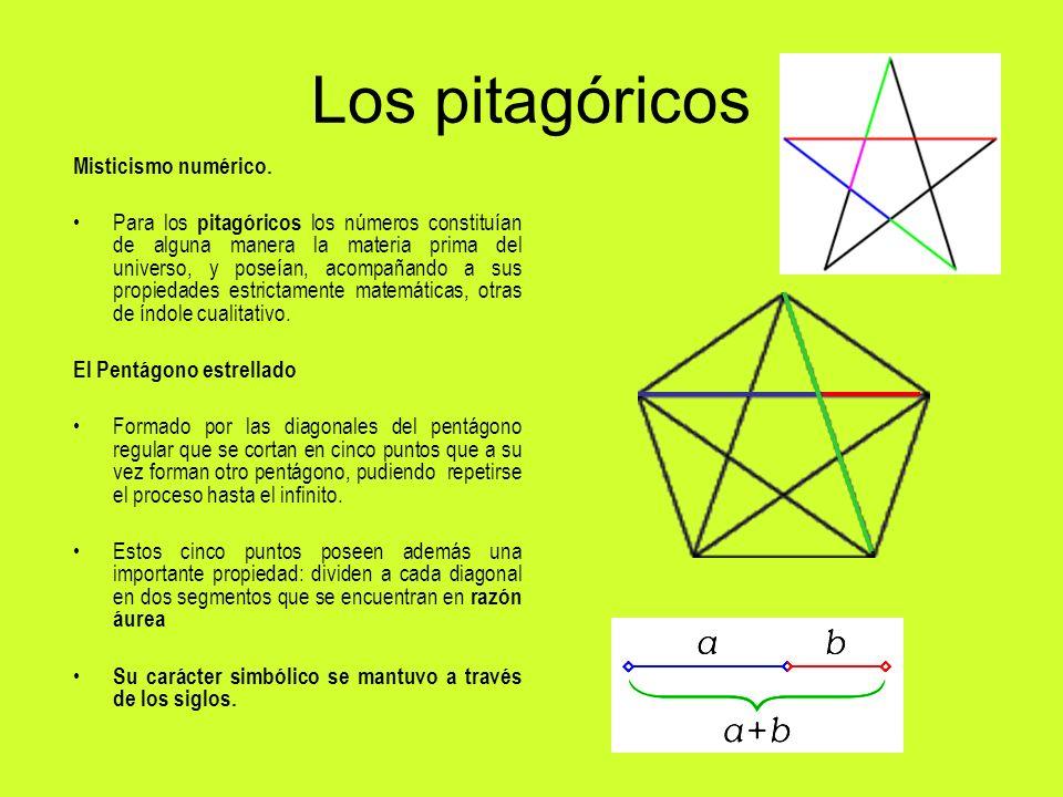 Los pitagóricos Misticismo numérico. Para los pitagóricos los números constituían de alguna manera la materia prima del universo, y poseían, acompañan