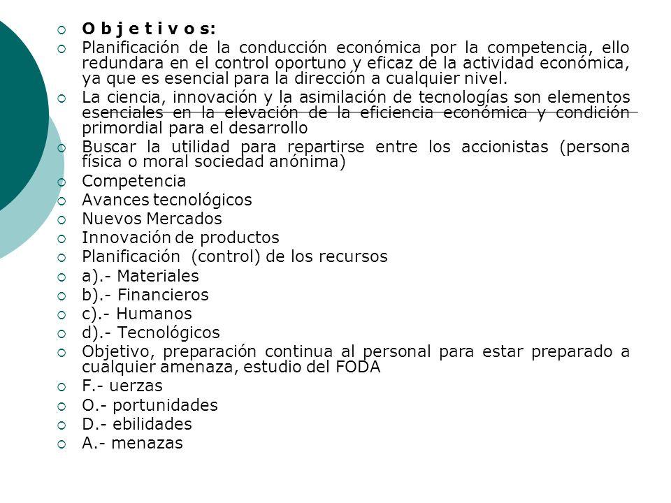 Objetivos Institucionales de SERVICIO ECONOMICO Por ejemplo el tipo de empresas que buscan utilidad son la mayoría del sector privado entre ellas se p