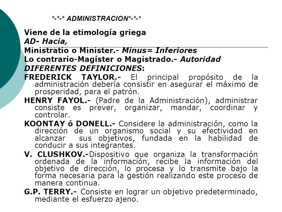 UNIDAD II. ETIMOLOGIA DE LA ADMINISTRACION (ORIGEN) DIVERSOS CONCEPTOS - AUTORES MEXICANOS - AUTORES EXTRANJEROS - QUE ES LA ADMINISTRACION, CIENCIA,