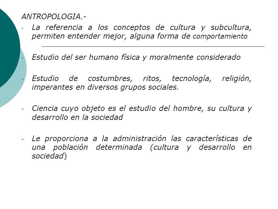 SOCIOLOGIA.- -Ciencia que estudia la constitución y desarrollo de las sociedades humanas. -Estudia las leyes naturales y particulares de una formación