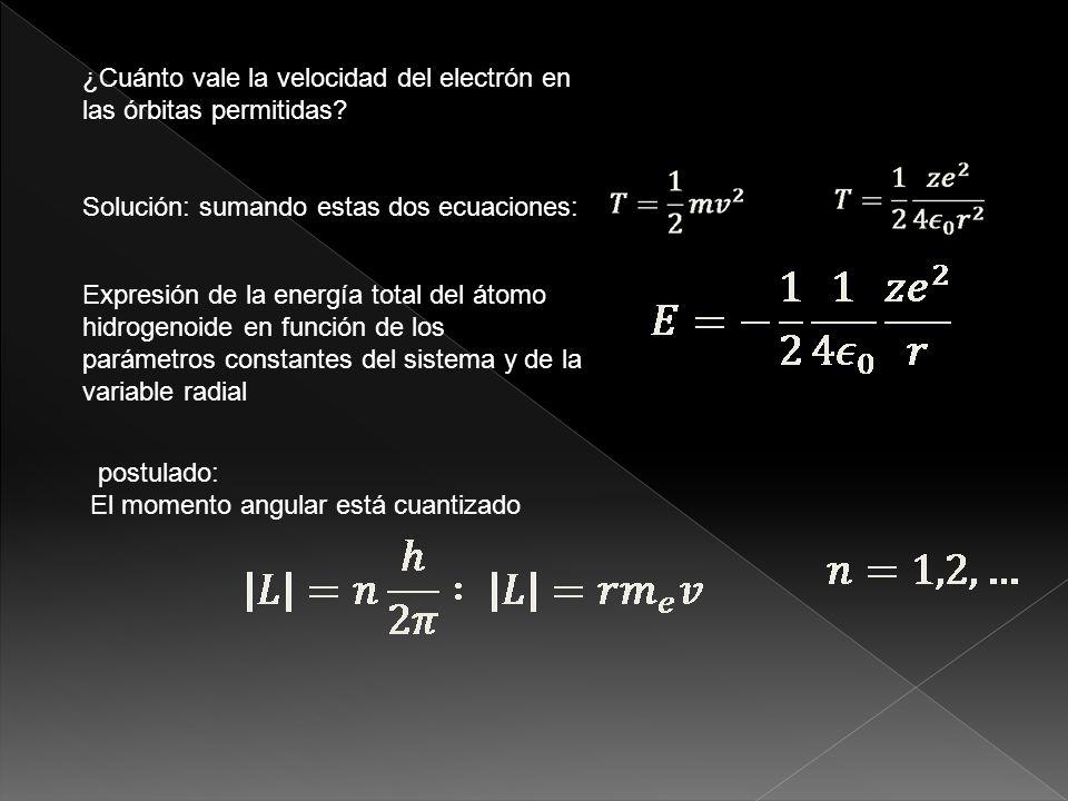 PROBLEMA: ¿Cuánto vale la energía cinética del sistema (el electrón).