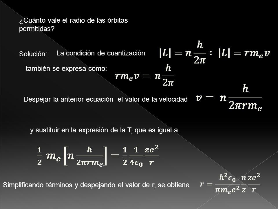 ¿Cuánto vale la velocidad del electrón en las órbitas permitidas.