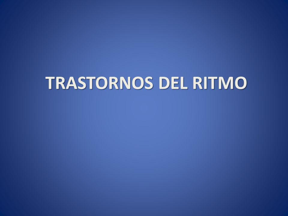 TRASTORNOS DEL RITMO